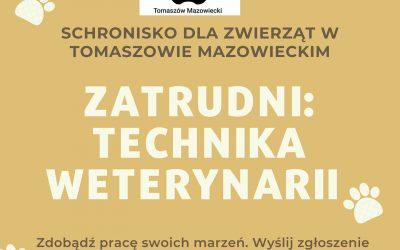 POSZUKUJEMY TECHNIKA WETERYNARII!!!